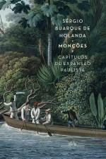 """Nova edição de """"Monções"""", de Sérgio Buarque deHolanda"""