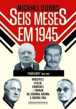 """""""Seis meses em 1945"""", de MichaelDobbs"""