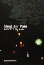 """Monsieur Pain"", de RobertoBolaño"