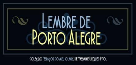 Lembre de Porto Alegre