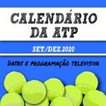 Calendário: Programação televisiva para os torneios de ATP  (setembro a dezembro de2020)